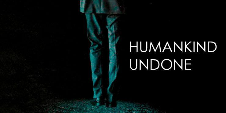 Humankind Undone - The Novel Of Alexander Potemkin